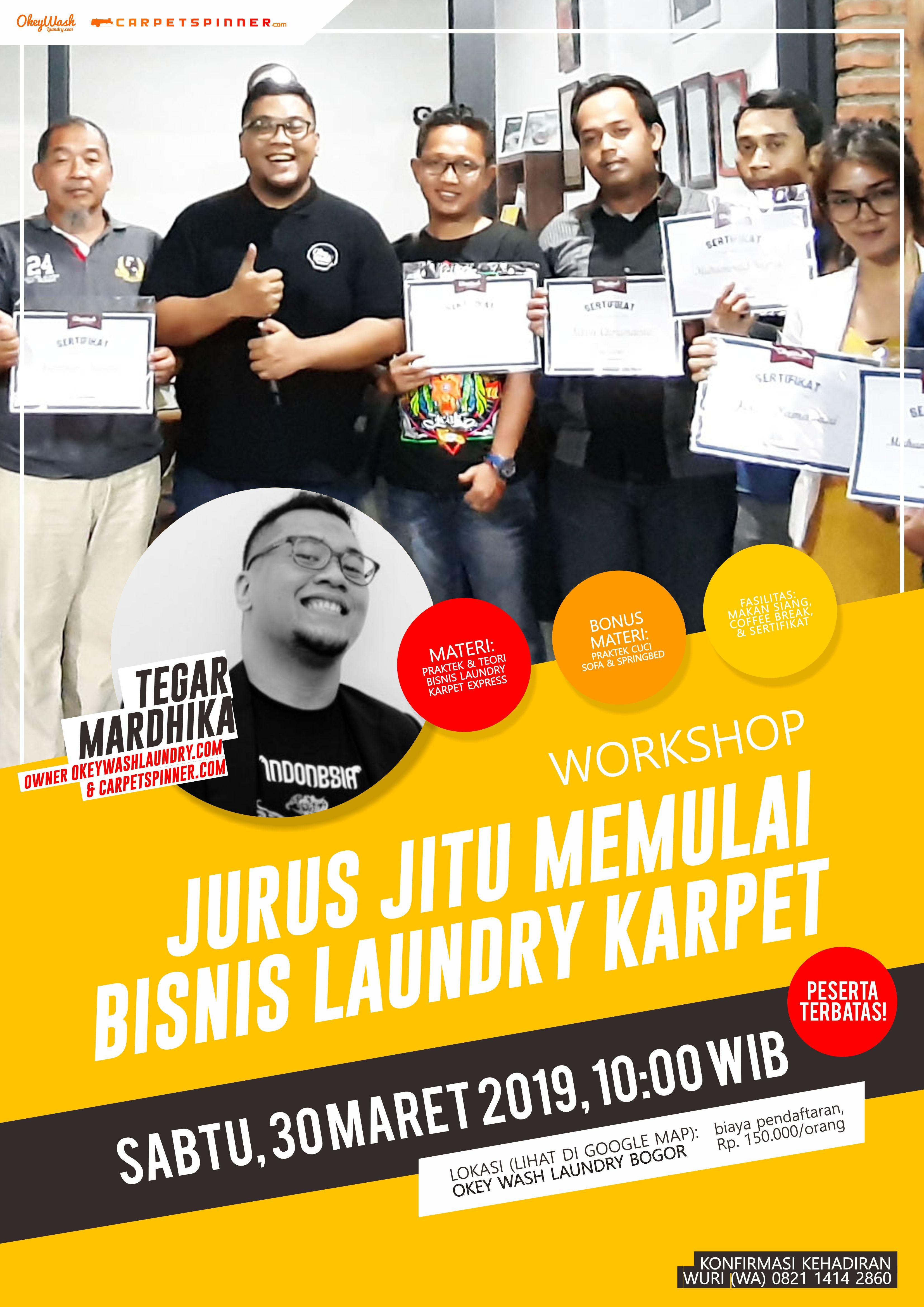 Workshop Jurus Jitu Memulai Bisnis Laundry Karpet, 30 Maret 2019. Daftar Sekarang Juga ke +6282114142860!