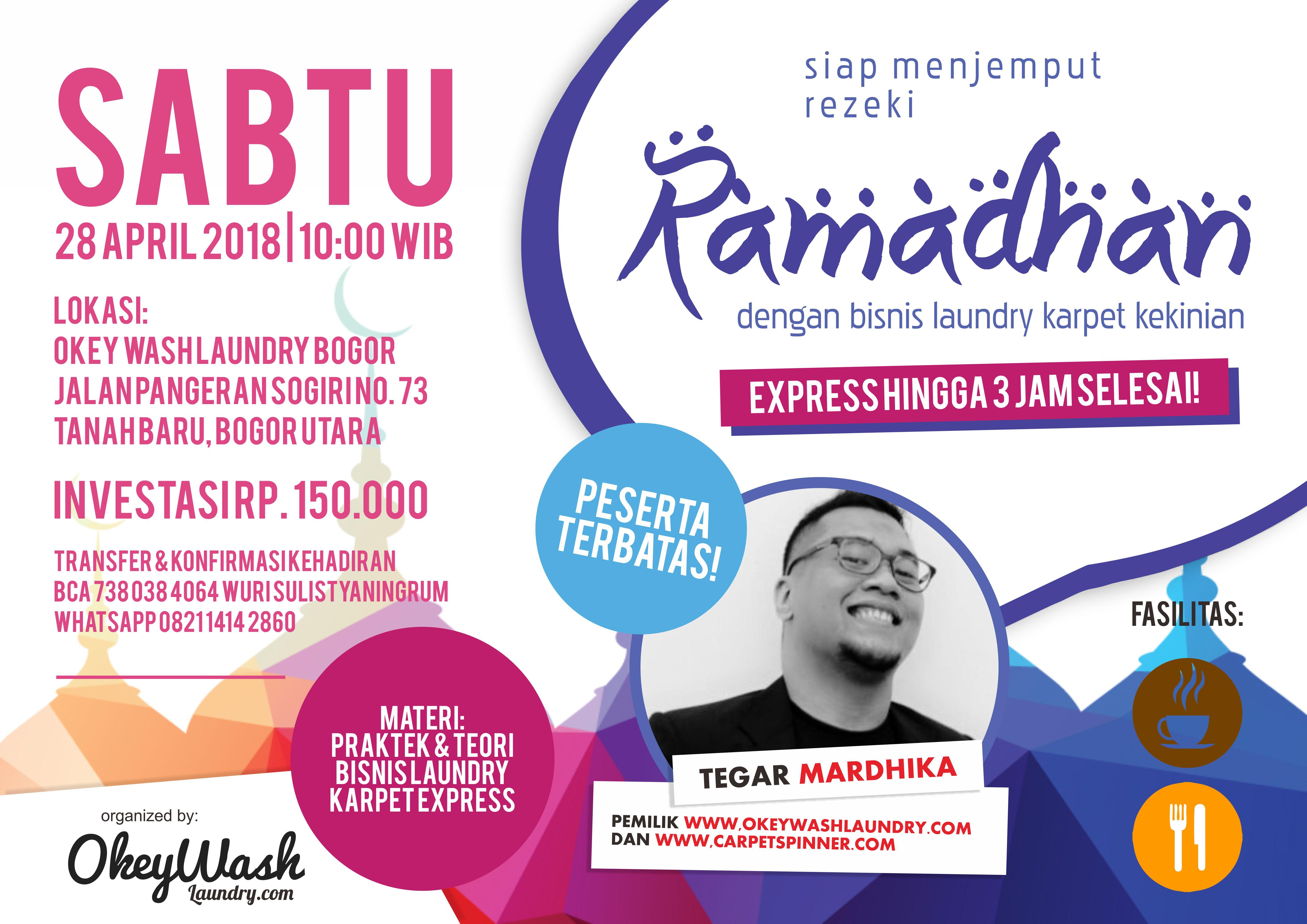 Workshop Siap Menjemput Rezeki Ramadhan dengan Bisnis Laundry Karpet Kekinian, 28 April 2018.