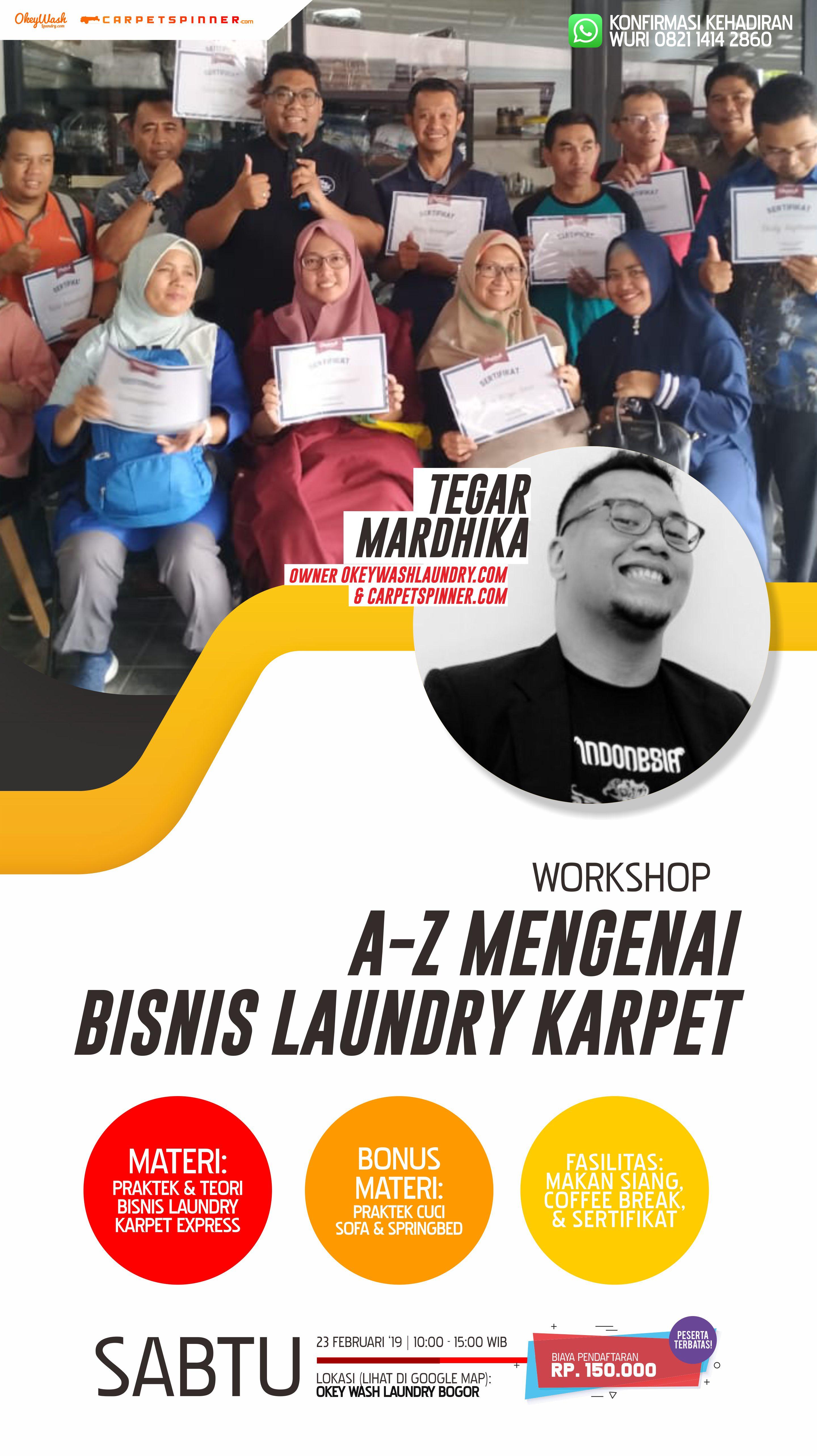 Workshop A-Z Mengenai Bisnis Laundry Karpet, 23 Februari 2019. Daftar Sekarang Juga ke +6282114142860!