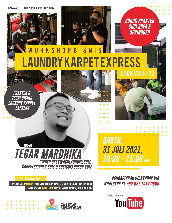 Workshop Bisnis Laundry Karpet Express, 31 Juli 2021. Daftar Sekarang Juga Via WhatsApp ke +6282114142860!