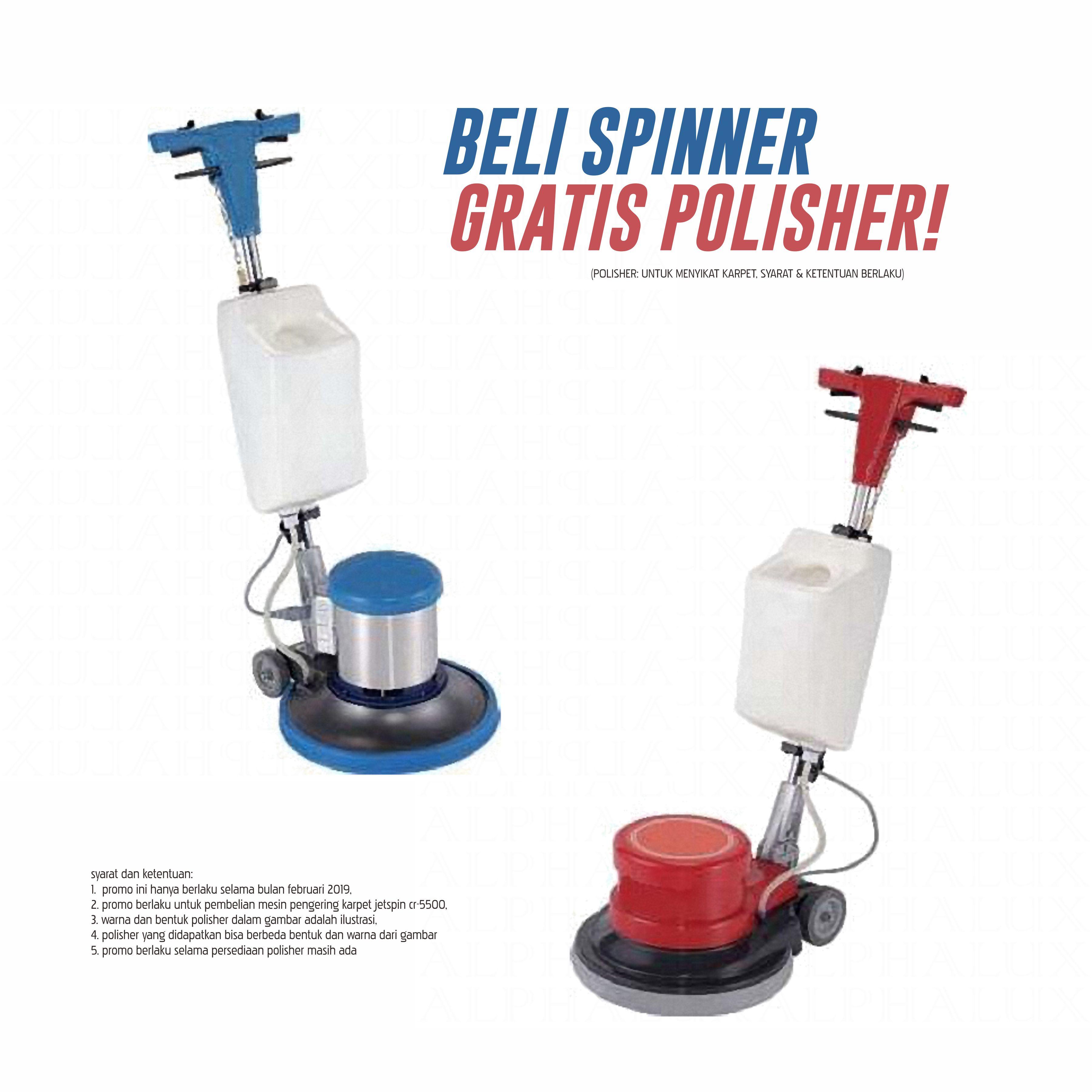 Promo Beli Spinner Gratis Polisher - Februari '19