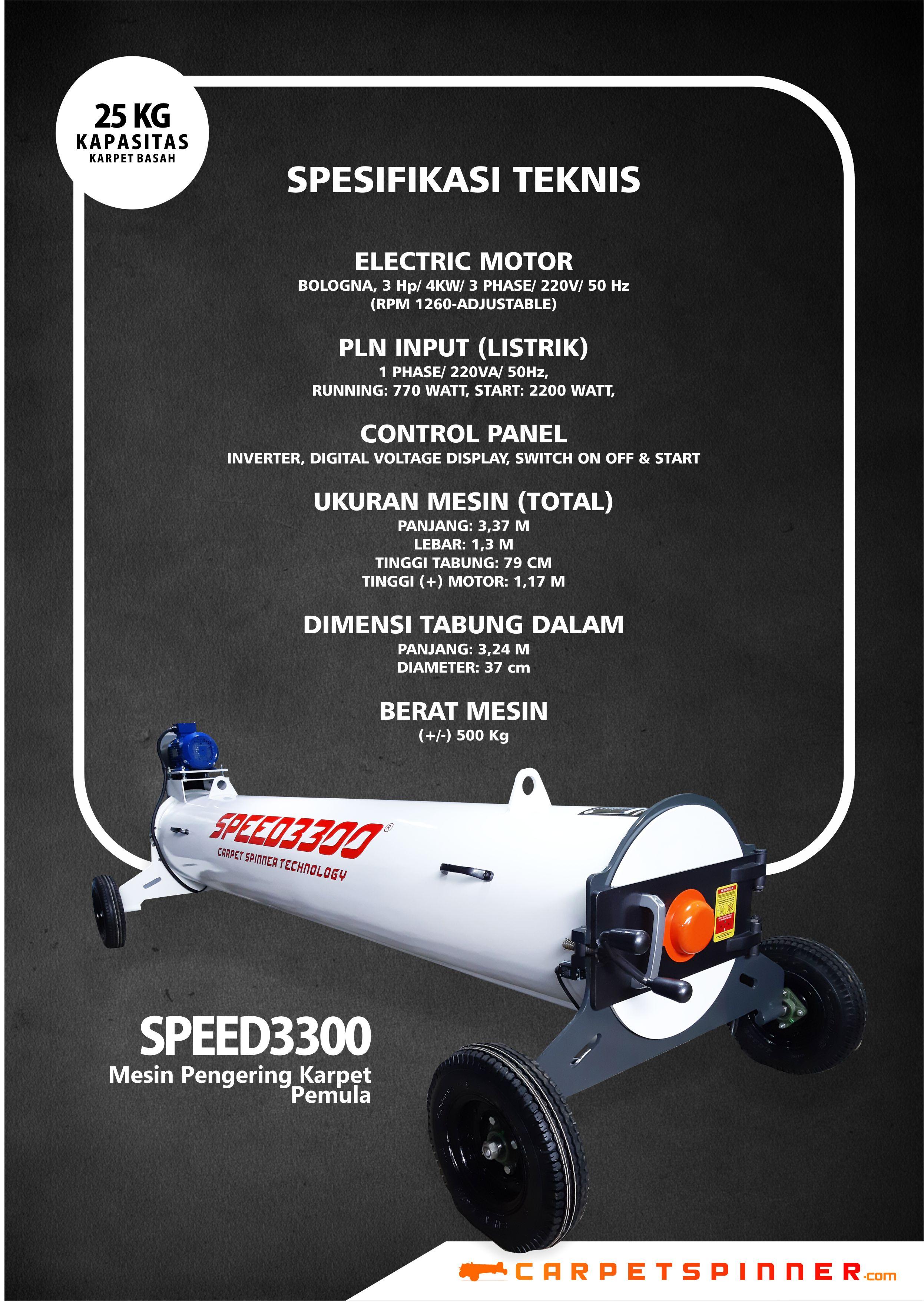 Spesifikasi Teknis SPEED3300 Carpet Spinner 2019